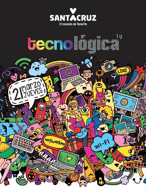 cartel 1 - Tecnológica SC. Un evento acerca de la evolución de Internet y como nos cambia en nuestro día a día.