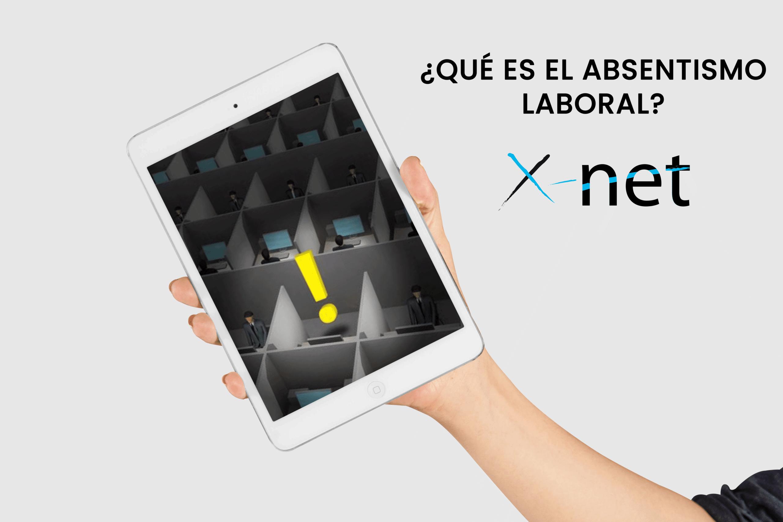 Absentismos Laboral - X-Net