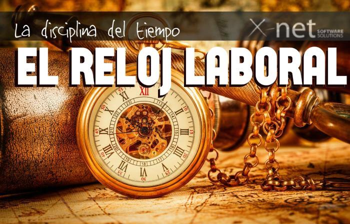 La Disciplina del tiempo - El Reloj Laboral