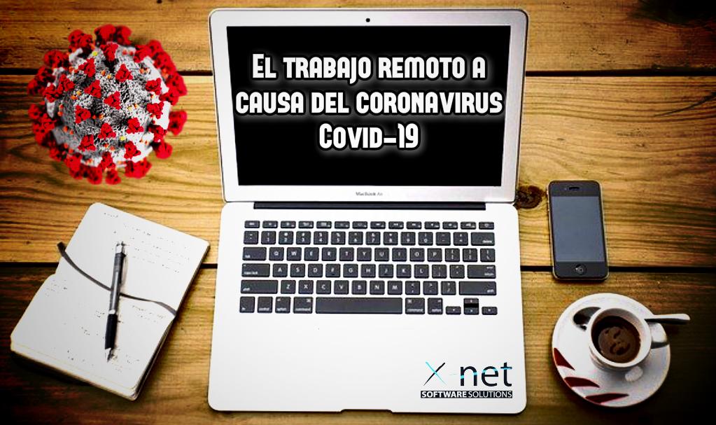 El trabajo remoto a causa del coronavirus Covid19 1 - El trabajo remoto a causa del coronavirus Covid-19